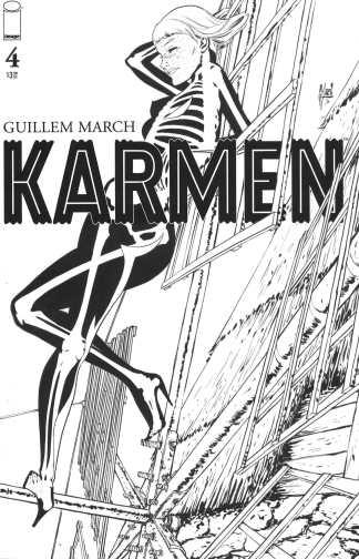 Karmen #4 1:25 Guillem March B&W Variant Image 2021