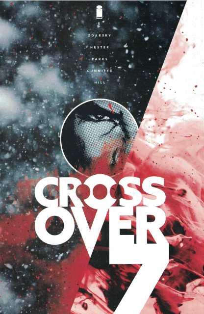 Crossover #7 1:50 John Hill Variant Image 2020 Chip Zdarsky