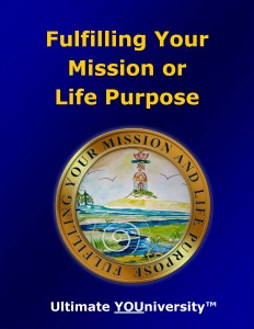 Fulfilling Your Mission or Life Purpose, One of 14 Living Skills Categories