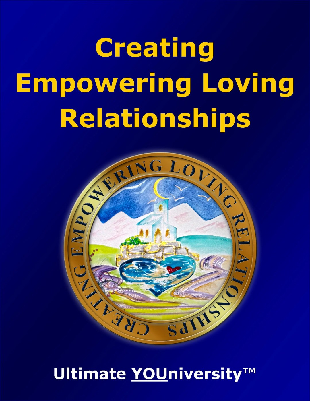 Creating Empowering Loving Relationships, one of the 14 Categories