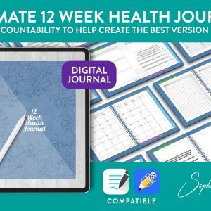 Your Ultimate 12 Week Health Journal: Self accountability to help create the best version of you