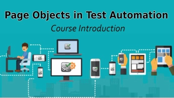 Page Objects in Test Automation – Course Introduction