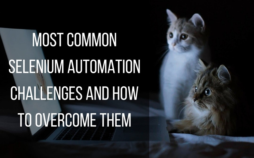 Overcome all of your Selenium Problems with these Awesome Automation Secrets