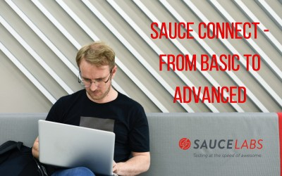 Sauce Connect – From Basic to Advanced