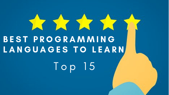 Best Programming Languages to Learn: Top 15 (2019)