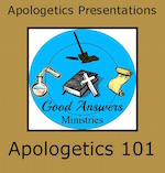 Apologetics: Important Life Preparation for Teens Apologetics 101