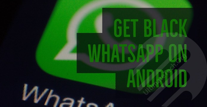 How to Get Black Whatsapp on any Android Phone?