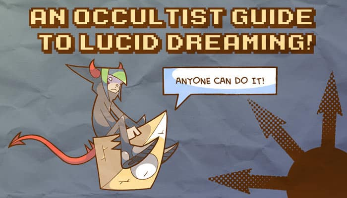 Lucid Dreaming Chaos Magick Archtraitor Bluefluke