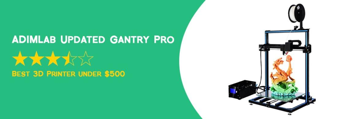 ADIMlab Updated Gantry Pro - Best 3D Printer under 500 - ULTRAdvice.com