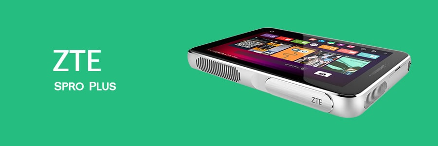 ZTE Spro Plus - Best Tablet With Built-In Projector