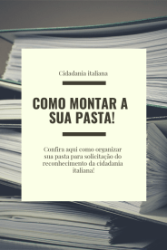 Como montar pasta para cidadania italiana