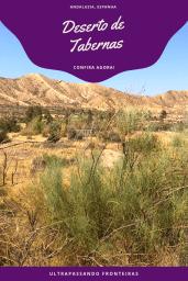 Viagem ao Deserto de Tabernas, Almeria, Espanha
