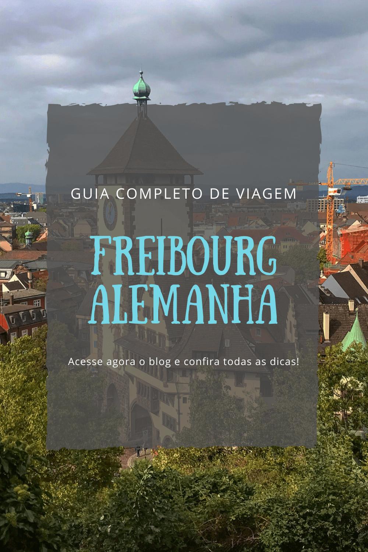 Freiburg, Alemanha Guia completo de viagem