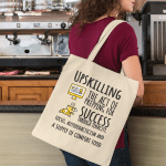 """Tote Bag that says """"Upskilling. The act of prepping for success through tenacity, focus, autodidacticism and a supply of comfort food."""""""