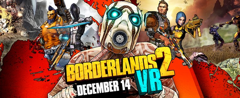 Borderlands 2 VR is now on Steam