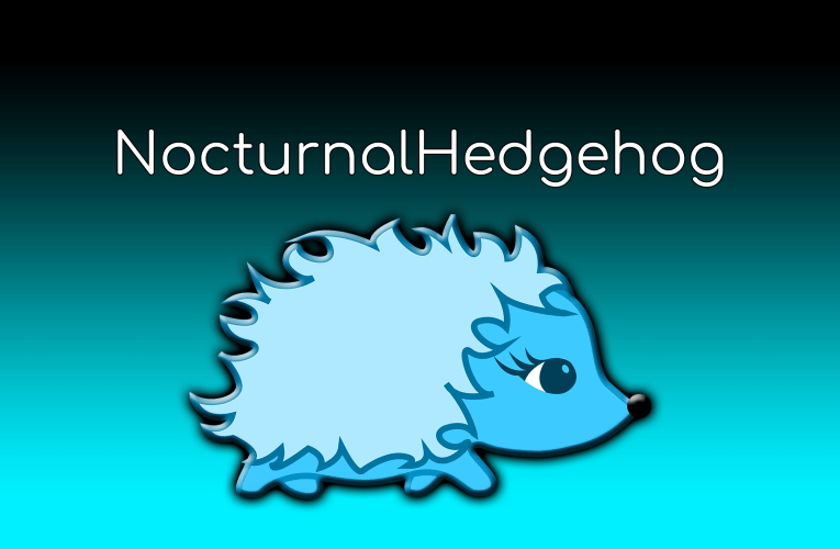 NocturnalHedgehog – Streamer