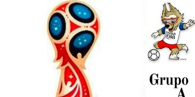 GRUPO A Mundial Rusia 2018