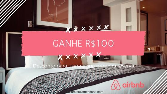 Ganhe R$100 no AirBnB
