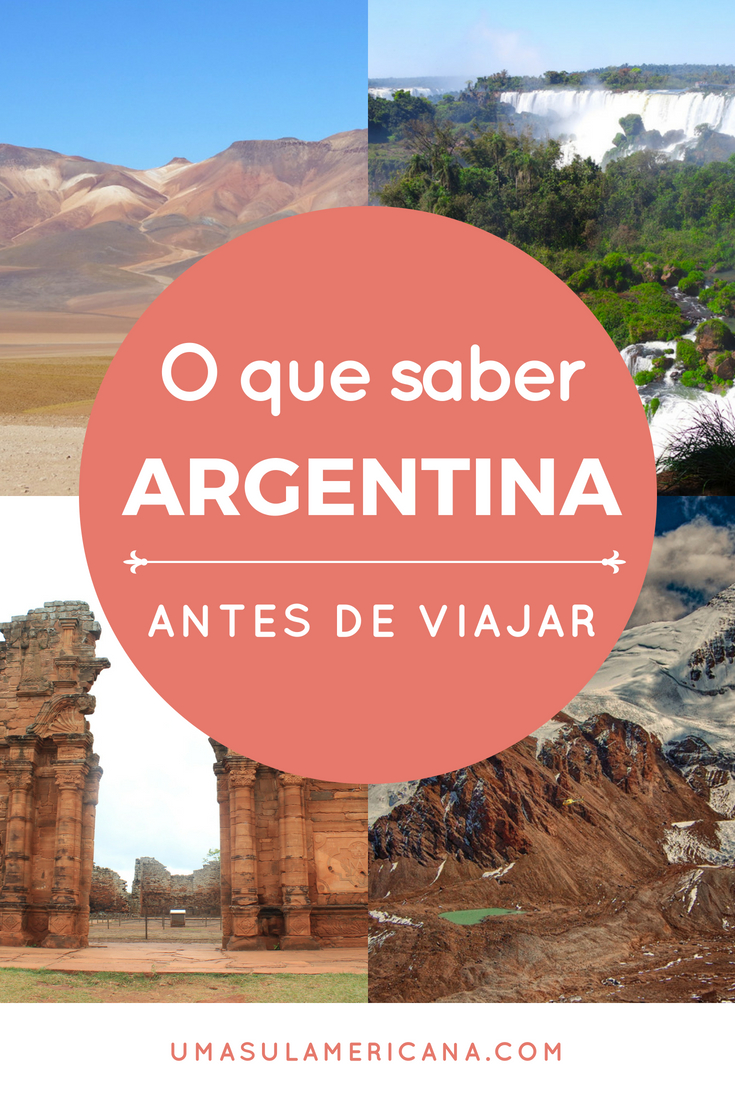 10 coisas pra saber antes de uma viagem pela Argentina