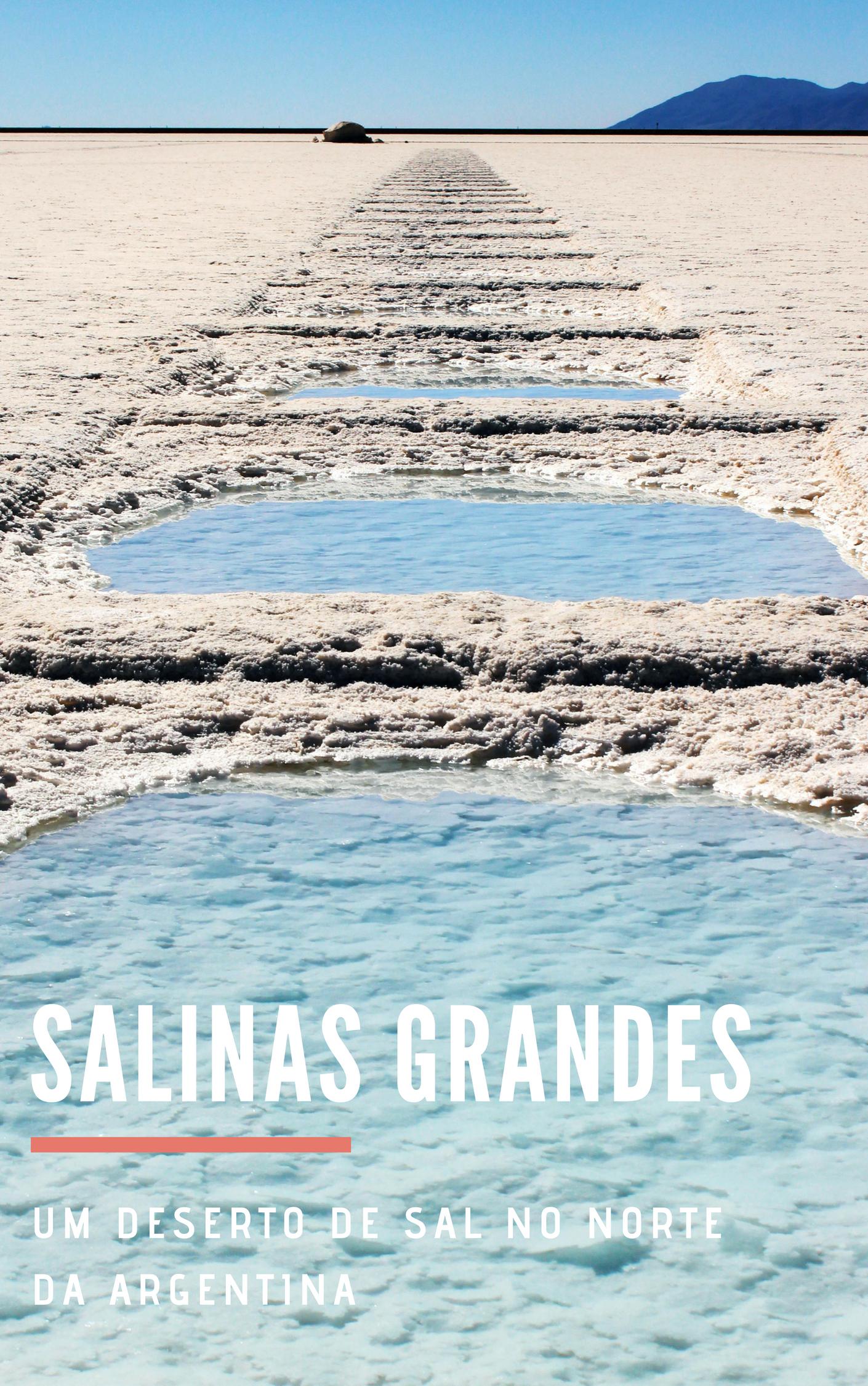 Salinas Grandes, no norte da Argentina_ como chegar e quanto custa