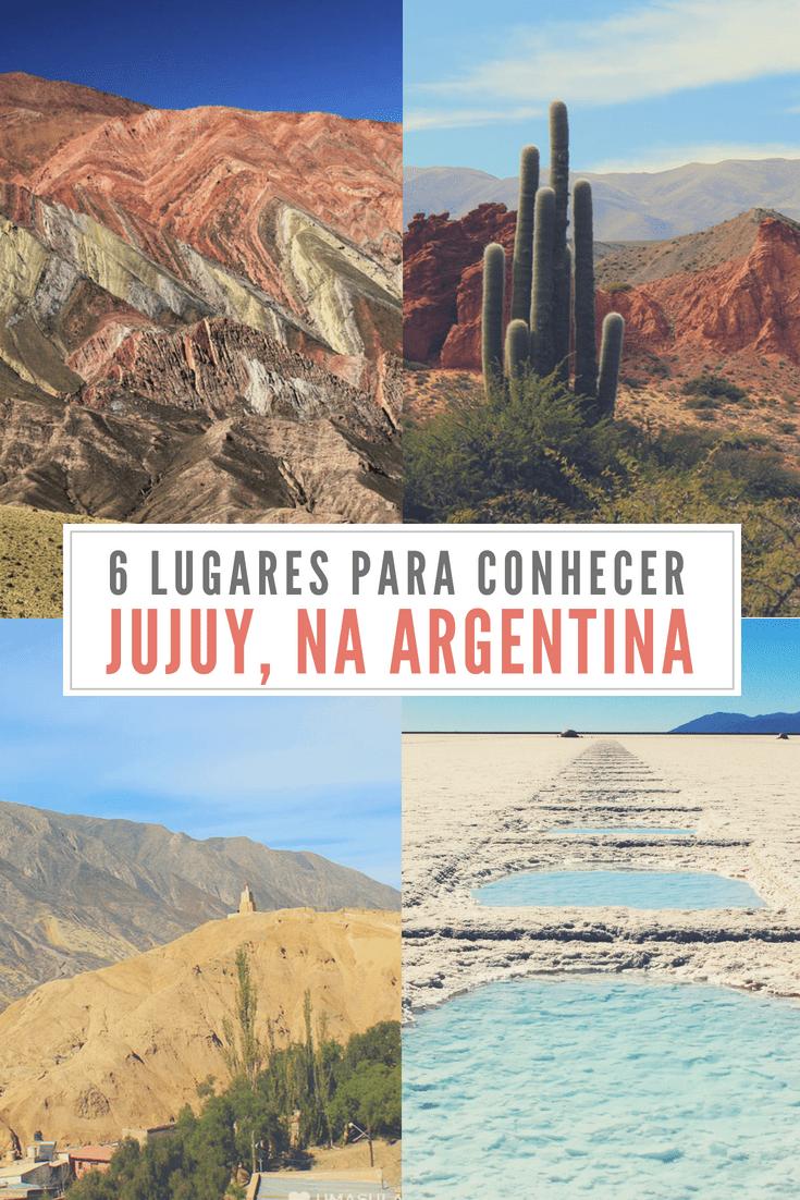 O que fazer em Jujuy - Veja 6 lugares para conhecer no norte da Argentina, na Quebrada de Humahuaca