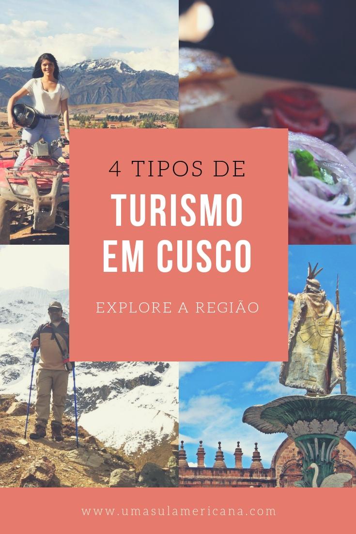 4 tipos de turismo para explorar a região em uma viagem a Cusco