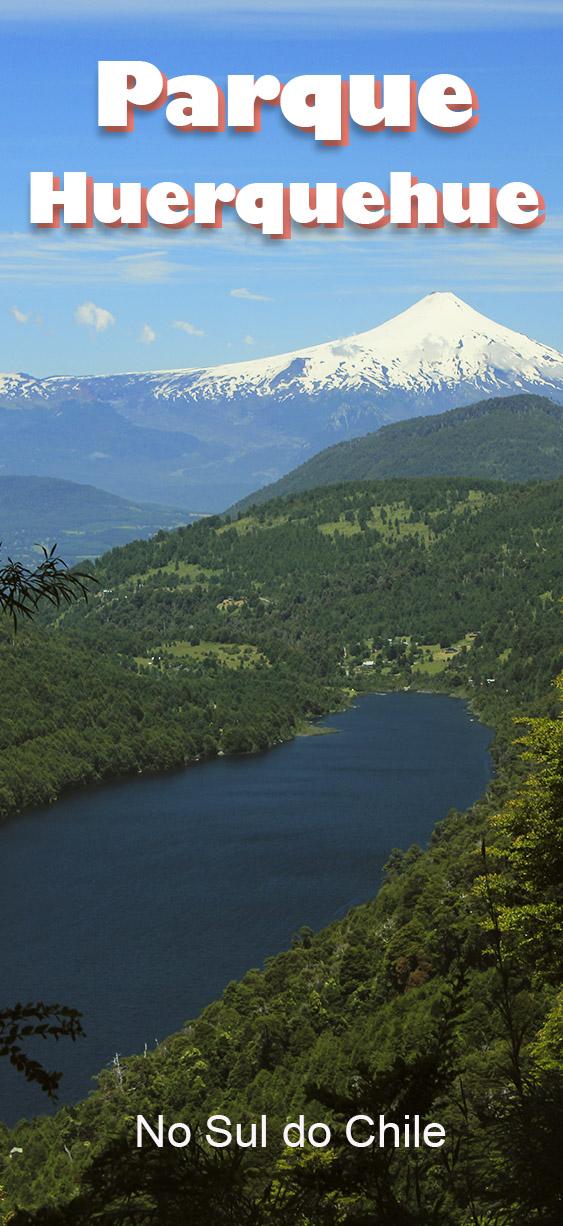 Parque Huerquehue - Parque perto de Pucón, no Sul do Chile