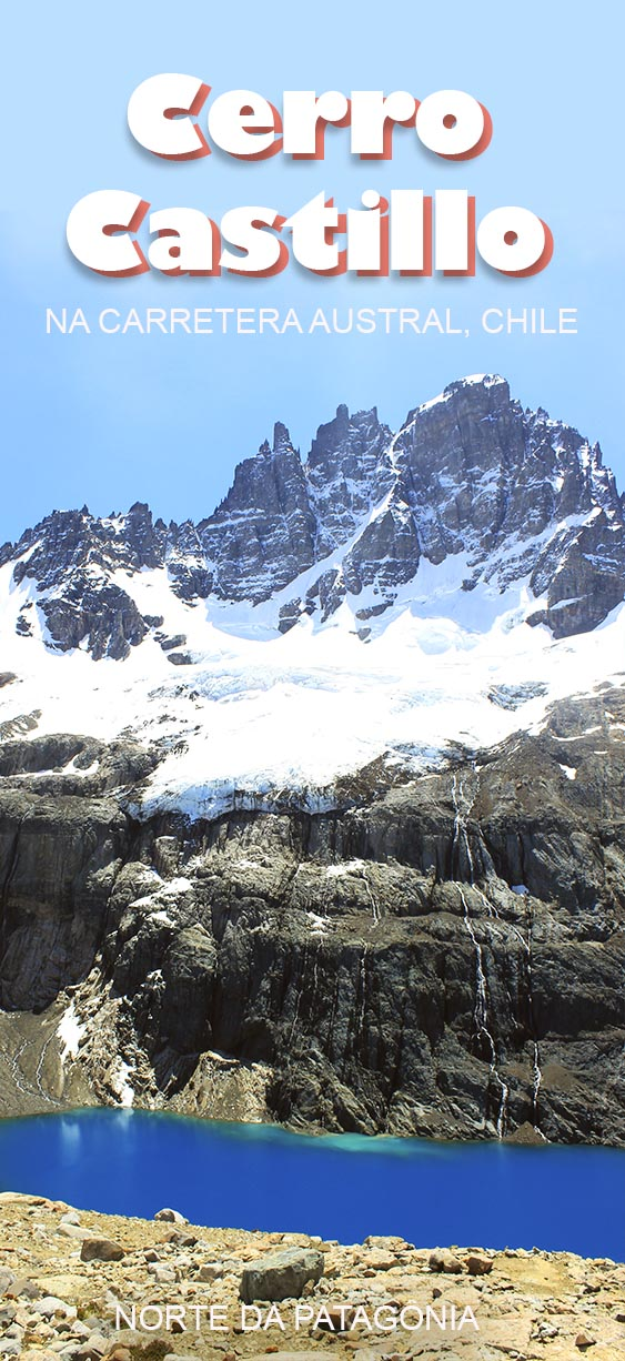 Cerro Castillo - Carretera Austral, Norte da Patagônia Chilena