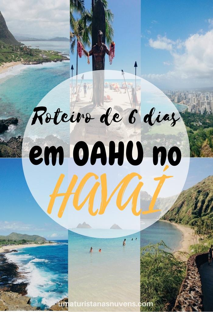 O que fazer em Oahu em 6 dias - Havaí