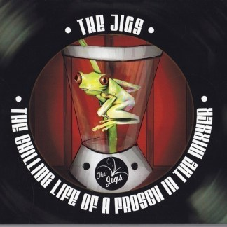 the jigs - THE CHILLING LIFE OF A FROSCH IN THE MIXER