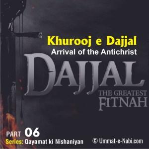 Khurooj e Dajjal (Arrival of the Antichrist)