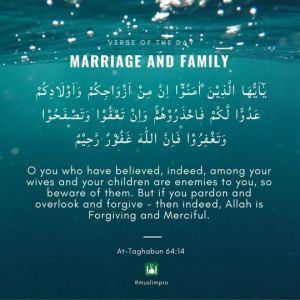Apne Biwi Baccho se Hoshiyar Raho [ Quran 64:14 ]