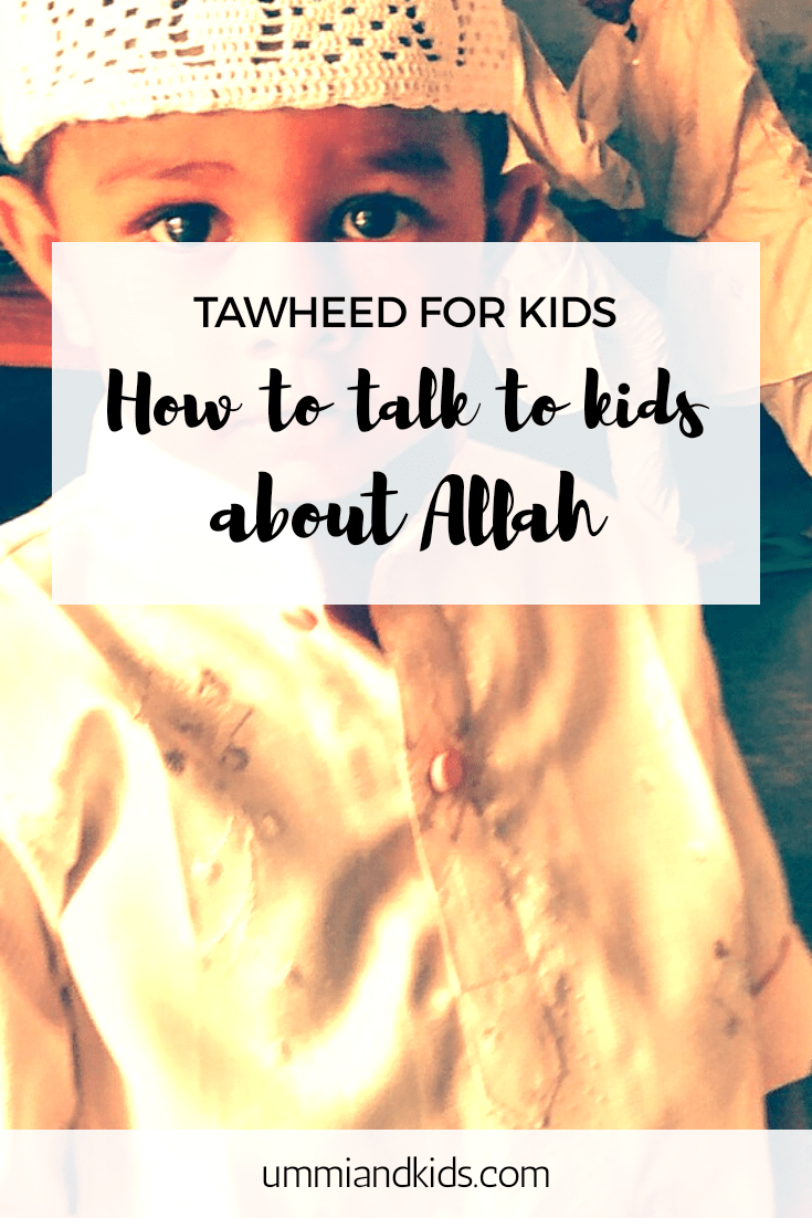 Tawheed for kids | How to talk to kids about Allah