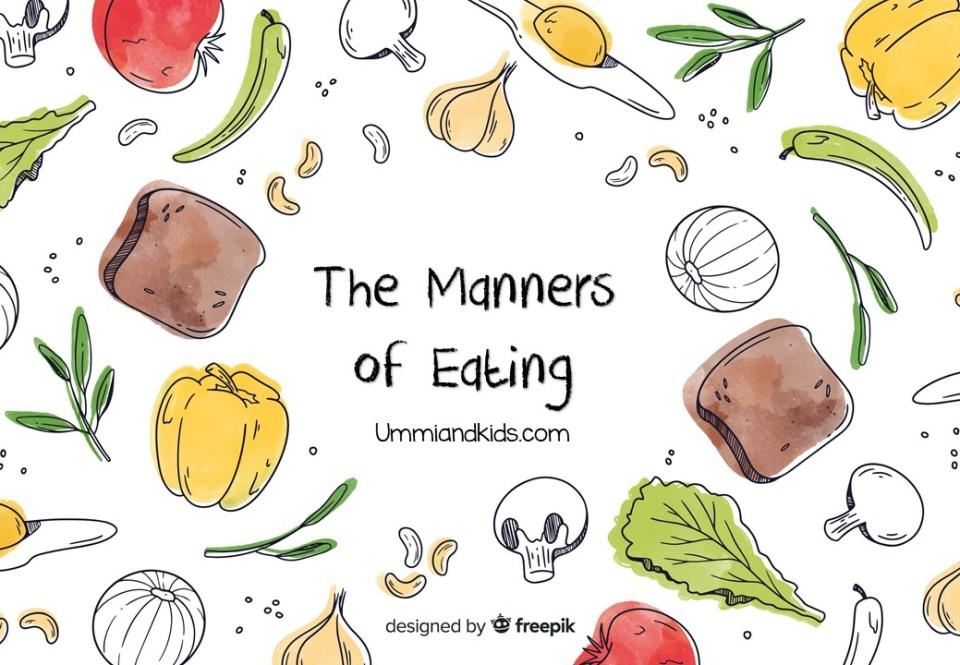 Manners of Eating | Sunnah of Eating for kids