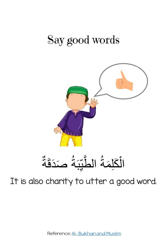 Say good words hadith on manners and good character