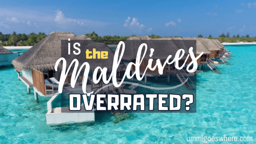 Is the Maldives Overrated? | Ummi Goes Where?