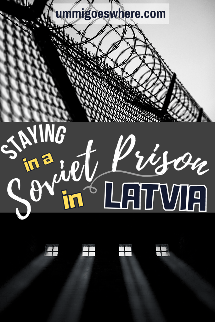 Staying in a Soviet Prison in Latvia