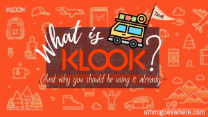What is Klook and why you should use Klook