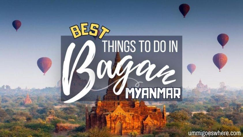 Bagan Myanmar travel guide