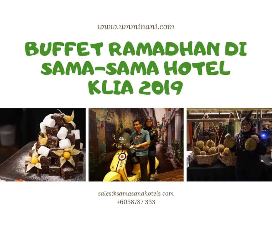 buffet ramadhan 2019 di KLIA