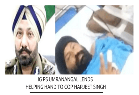 Paramraj singh Umranangal announces assistance of Rs 1 lakh to ASI Harjeet Singh