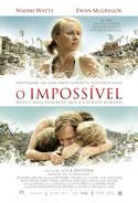 O Impossível (Lo Imposible, 2012, Espanha) [C#108]