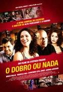 """""""O Dobro ou Nada"""" ´poster brasileiro"""