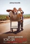 Jackass Apresenta: Vovô Sem Vergonha - cartaz nacional