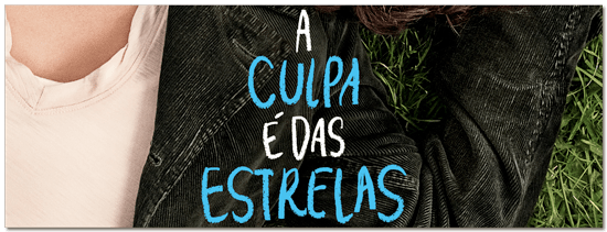 A Culpa é Das Estrelas Crítica The Fault On Our Stars 2014 Eua