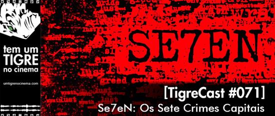 Seven | TigreCast 71