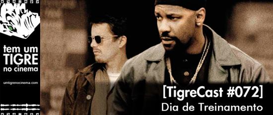 Dia de Treinamento | TigreCast 72