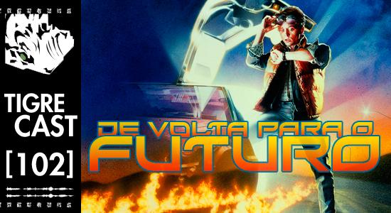 De Volta Para o Futuro | Podcast