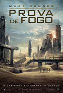 Maze Runner: Prova de Fogo | Crítica | Maze Runner: The Scorch Trials, 2015, EUA