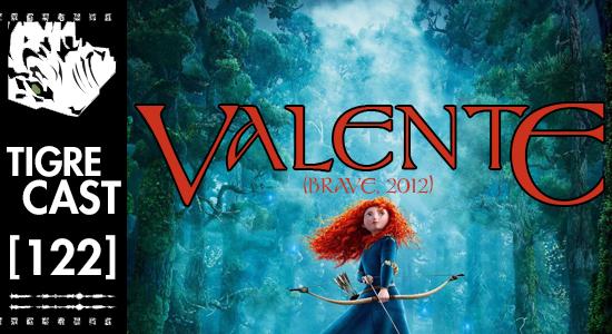 Valente | TigreCast 122